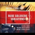 Dmitri Tymoczko: Rube Goldberg Variations
