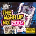 The Mash Up Mix 2007 : Mixed By The Cut Up Boys