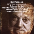 Debussy: La Mer, Prelude a l'apres-midi d'un faune; Ravel : La Valse, Bolero, etc / Kurt Masur(cond), NYPO, Kenneth Radnofsky(sax)