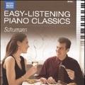 Easy-Listening Piano Classics - Schumann