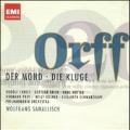 Orff: Der Mond, Die Kluge / Wolfgang Sawallisch, Philharmonia Orchestra & Chorus, Rudolf Christ, etc