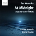 At Midnight - Songs and Chamber Music
