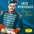 Fritz Wunderlich - Live on Stage