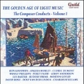 The Golden Age of Light Music - The Composer Conducts Vol.1