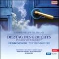 Telemann: Der Tag des Gerichts (The Day of Judgement), etc