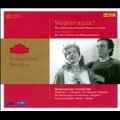 Wagner Again? - The Earliest Postwar Dresden Wagner Recordings