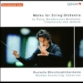 Works for String Orchestra by Parry, Mendelssohn, Tcahikovsky and K.Jenkins