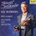 Trumpet Spectacular / Doc Severinsen, Erich Kunzel
