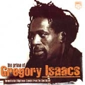 The Prime of Gregory Isaacs: Romantic and Righteous Sounds From the Cool Ruler