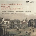 J.D.Heinichen: Messen - Missa No.11, No.12
