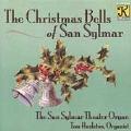 The Christmas Bells of San Sylmar / Tom Hazleton
