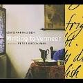 LOUIS ANDRIESSEN:WRITING TO VERMEER:REINBERT DE LEEUW(cond)/NETHERLANDS OPERA ORCHESTRA & CHORUS/SCHOENBERG ENSEMBLE/ASKA ENSEMBLE/SUSAN NARUCKI(S)/BARBARA HENNIGAN(S)/ETC