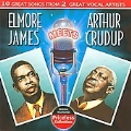 Elmore James Meets Arthur Crudup