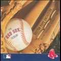 The Red Sox Album / Keith Lockhart, Boston Pops Orchestra, Tanglewood Festival Chorus