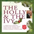 The Holly & the Ivy -Farandole, We Three Kings, Jesu, Joy of Man's Desiring, etc / Montclair Citadelsalvation Army Band