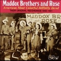 America's Most Colorful Hillbilly Band: Maddox Brothers & Rose Vol. 1