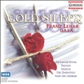 Gold & Silber - Franz Lehar Gala