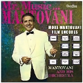 Mr Music... Mantovani & More Mantovani Film Encores