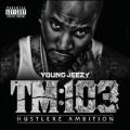 TM 103 Hustlerz Ambition : Deluxe Version