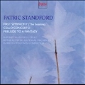 Patric Standford: First Symphony (The Seasons), Cello Concerto, Prelude to a Fantasy