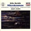 Bartok: Mikrokosmos (Complete) / Jenoe Jando