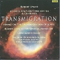 Transmigration - Barber, Higdon, Corigliano, J.Adams / Robert Spano, Atlanta SO & Chorus, Nmon Ford