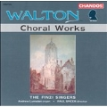 Walton: Choral Works / Paul Spicer, The Finzi Singers