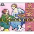 Handel : Il Pastor Fido / Gerelli , Complesso Teatro Music