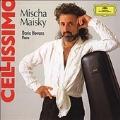Mischa Maisky -Cellissimo: J.S.Bach, Chopin, Debussy, etc / Daria Hovora(p)