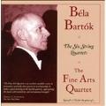 Bela Bartok: The Six String Quartets
