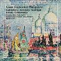 G.F.Malipiero: Gabrieliana, Serenata, Madrigali, etc / Marzio Conti, Camerata Strumentale Citta di Prato, etc
