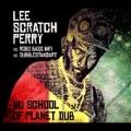 Nu School of Planet Dub<限定盤>