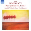 Erno Dohnanyi: Piano Quintets No.1 and No.2