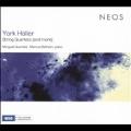 York Holler: String Quartets (and more)