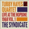 The Syndicate: Live At The Hopbine 1968, Vol. 1