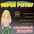 Super Pistas: Shaquira