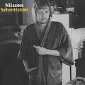 Nilsson Schmilsson (Remastered And Expanded)