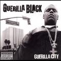Guerilla City (Parental Advisory) [PA]