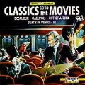 Classics Go To The Movies Vol 2