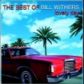 Best Of Bill Withers, The: Lovely Day
