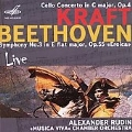 """A.Kraft: Cello Concerto Op.4; Beethoven: Symphony No.3 Op.55""""Eroica"""" (11/11/2006) / Alexander Rudin(vc/cond), Musica Viva Academic Chamber Orchestra"""