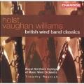 Holst, Vaughan Williams - British Wind Band Classics