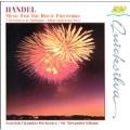 Handel: Music for the Royal Fireworks / Gibson, Scottish CO