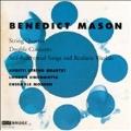 Mason: String Quartet, etc / Arditti Quartet, et al