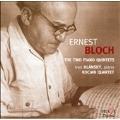 Bloch: The Two Piano Quintets / Ivan Klansky, Kocian Quartet