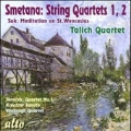 Smetana: String Quartets No.1, No.2; Suk: Meditation on St.Wencelas Op.35a, etc
