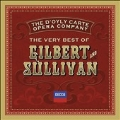 The Very Best of Gilbert and Sullivan