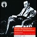 Sergei Rachmaninov Conducts Rachmaninov