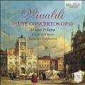 Vivaldi: Flute Concertos Op.10