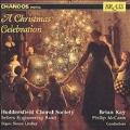A Christmas Celebration / Kay, Huddersfield Society, et al